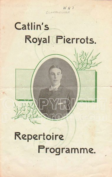 Catlin's Royal Pierrots Programme, Scarborough